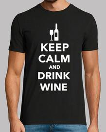 Mantén la calma y bebe vino