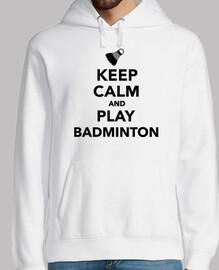 mantén la calma y juega al bádminton