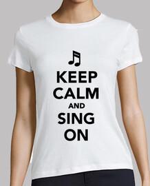 mantener la calma y cantar