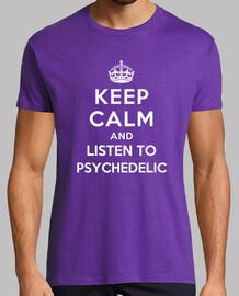 mantener la calma y escuchar psicodélico