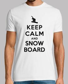 mantener la calma y snowboard en