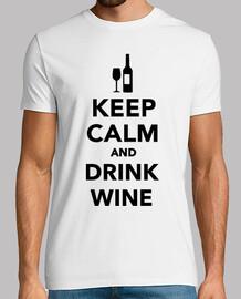 mantenere la calma e bere vino