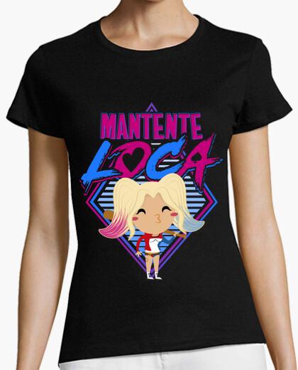 Camiseta Mantente Loca