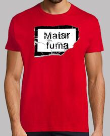 MATAR FUMA © SetaLoca