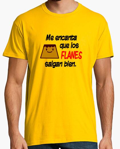 Camiseta Me encanta que los flanes salgan bien