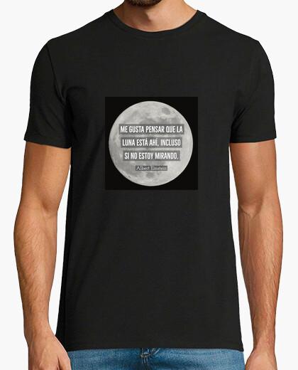 Me gusta pensar que La Luna está ahí - Camiseta
