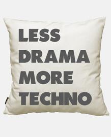 meno dramma più techno
