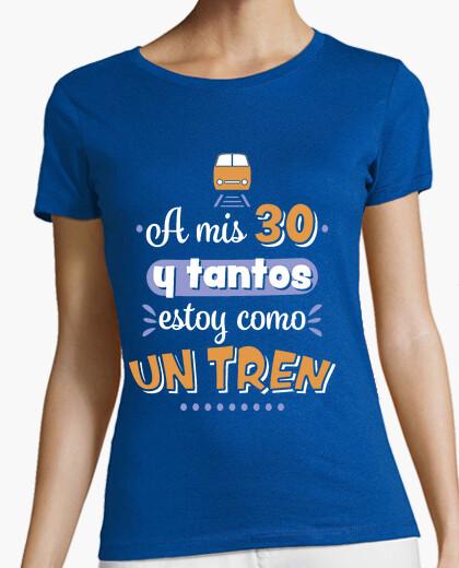 Tee-shirt mes 30 somethings je suis comme un train
