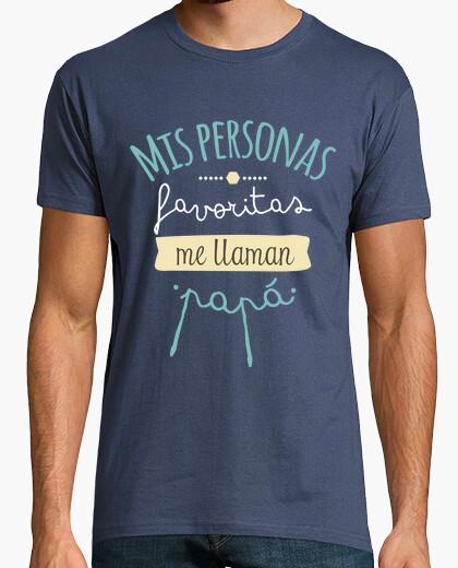 Tee-shirt mes personnes préférées me appellent papa