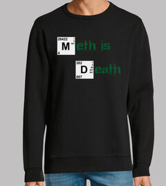 Meth is death