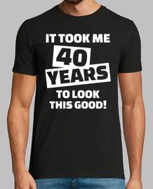 mi ci sono voluti 40 anni di compleanno