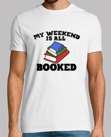 mi fin de semana está reservado