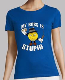 Mi jefe es estupido