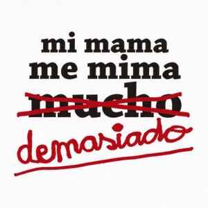 Mi mama me mima T-shirts