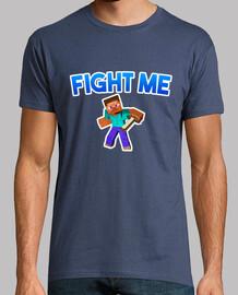 Minecraft FIGHT ME