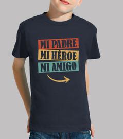mio padre, il mio eroe, il mio amico. t-shirt padre e figlio