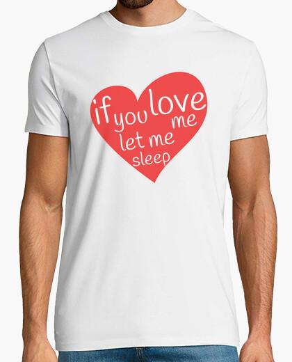 Camiseta Mipozoenungozo - If you love me let me s