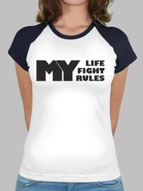 MLFR My life my fight my rules TU actitu