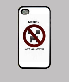 Mobs not allowed.