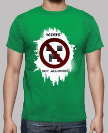 Mobs not allowed. Camiseta chico.