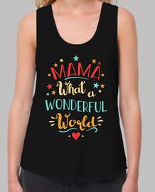 mom what a wonderful world