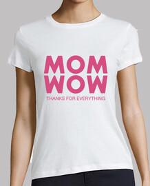 Mom, Wow