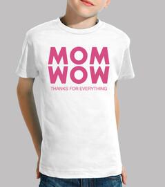 Mom, Wow!
