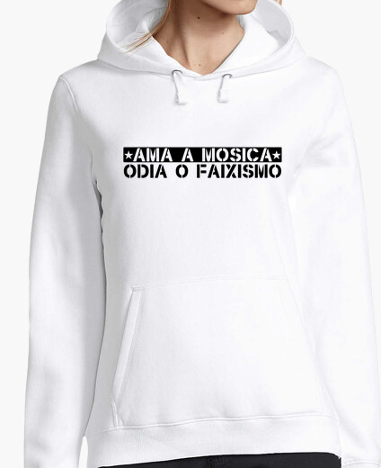 Mosica loves, hates or faixismo hoody