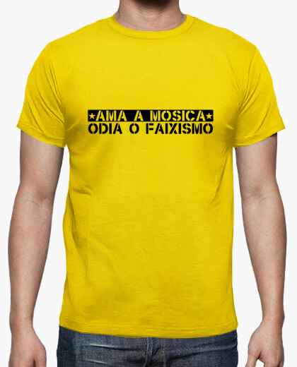 Mosica loves, hates or faixismo t-shirt