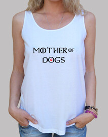 Mother of Dogs tirantes