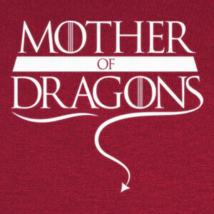 Camisetas Mother of Dragons