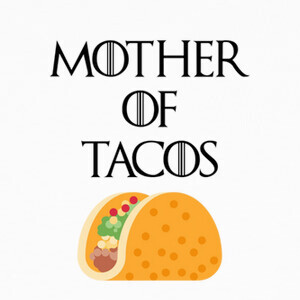 Camisetas Mother of tacos