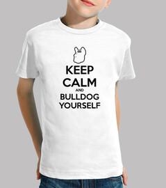 mpf - keep calm and bulldog vous-même. enfants.