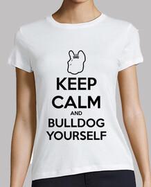 MPF - Keep Calm and Bulldog Yourself. mujer.
