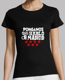 Mujer, manga corta, negra, calidad premium Pongamos que hablo de Madrid
