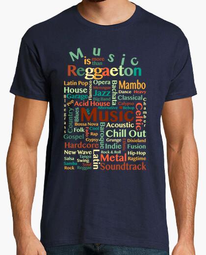 Camiseta Music is more than Reggaeton