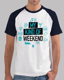 My kind of weekend