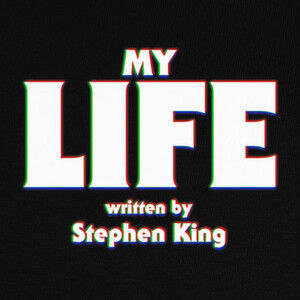 Camisetas My life written by Stephen King