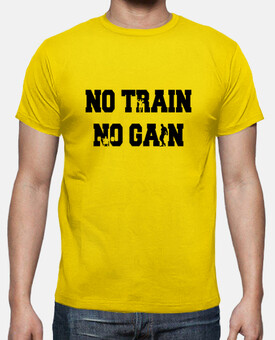 Na Train No Gain