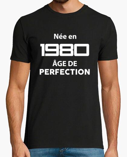 Camiseta nacido en 1980 edad de perfección