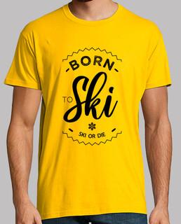 nacido para esquiar esquiar o morir