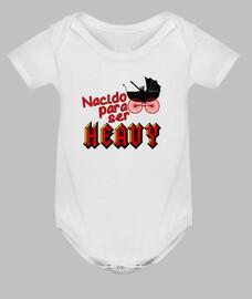 Nacido para ser Heavy