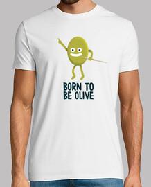 nacido para ser olivo