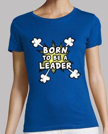 nacido para ser un líder