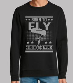 nacido para volar obligado a trabajar