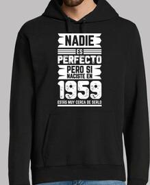 Nadie Es Perfecto, 1959