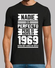 Nadie Es Perfecto, 1969