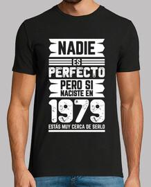 Nadie Es Perfecto, 1979