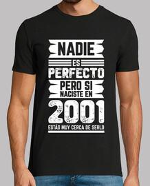 Nadie Es Perfecto, 2001