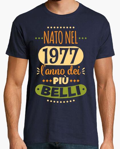 T-shirt Nato nel 1977 l'anno dei più belli